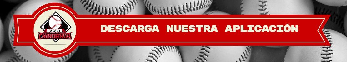 descarga aplicacion beisbol chihuahua 2016